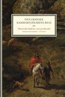 den-franske-kammartjanarens-resa-minnen-fran-landerna-i-norr-pa-1660-talet